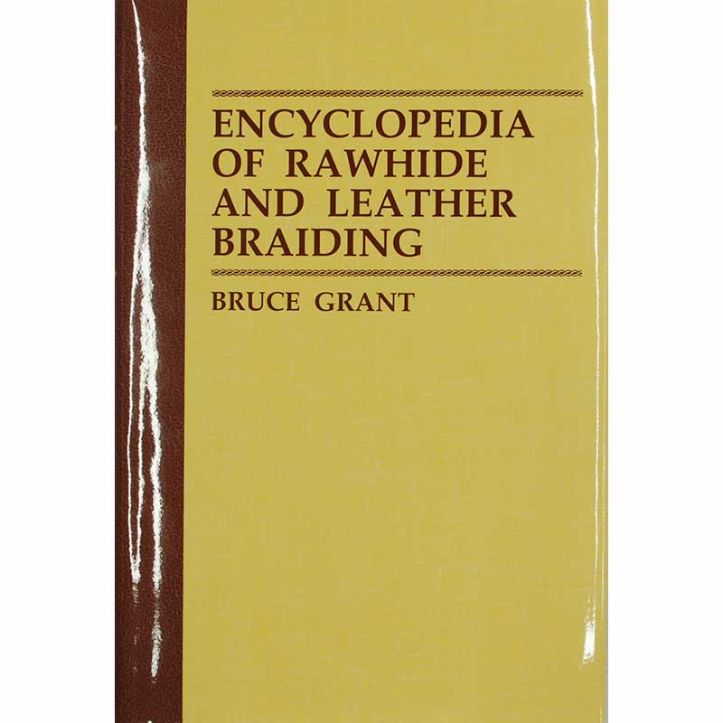 Encyclopedia of Rawhide and Leather